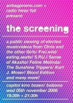 The Screening - 2008